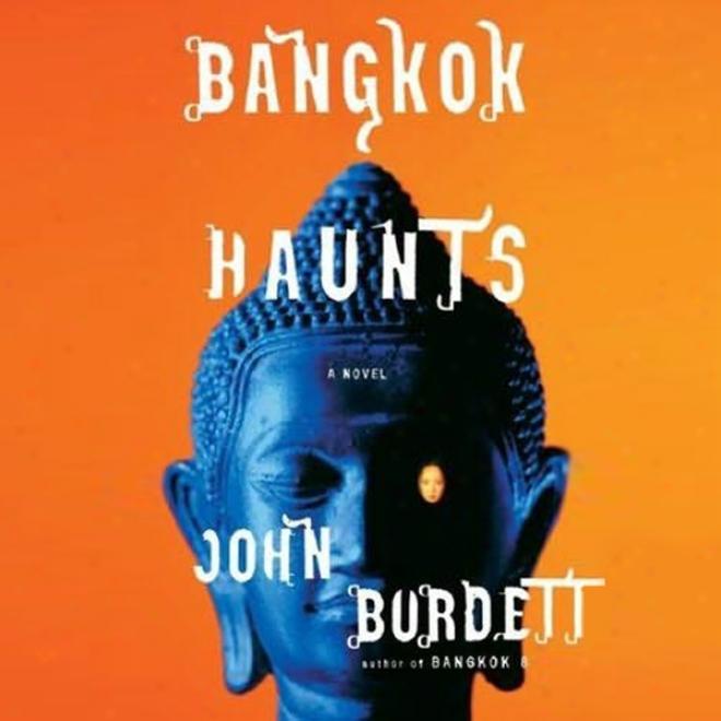 Bangkok Haunts (unabridged)