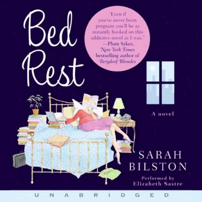 Bed Rest (unabridged)