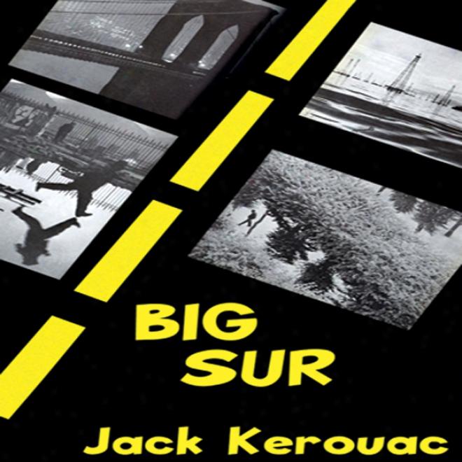 Big Sur (unabridged)