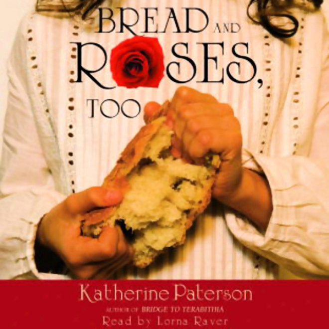 Bread And Rosrs, Too (unabridged)
