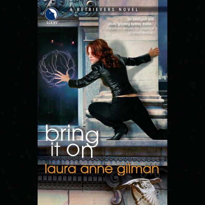 Bring It On: A Retriever Novel (unabridged)