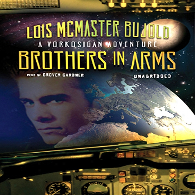Brothers In Weapons: A Miles Vorkosigan Novel (unabridyed)