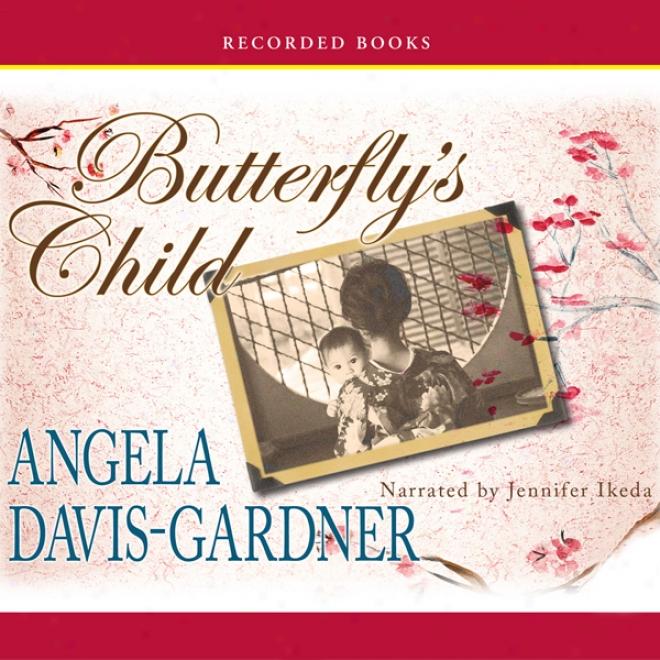 Butterfly's Child: A Novel (unabridged)
