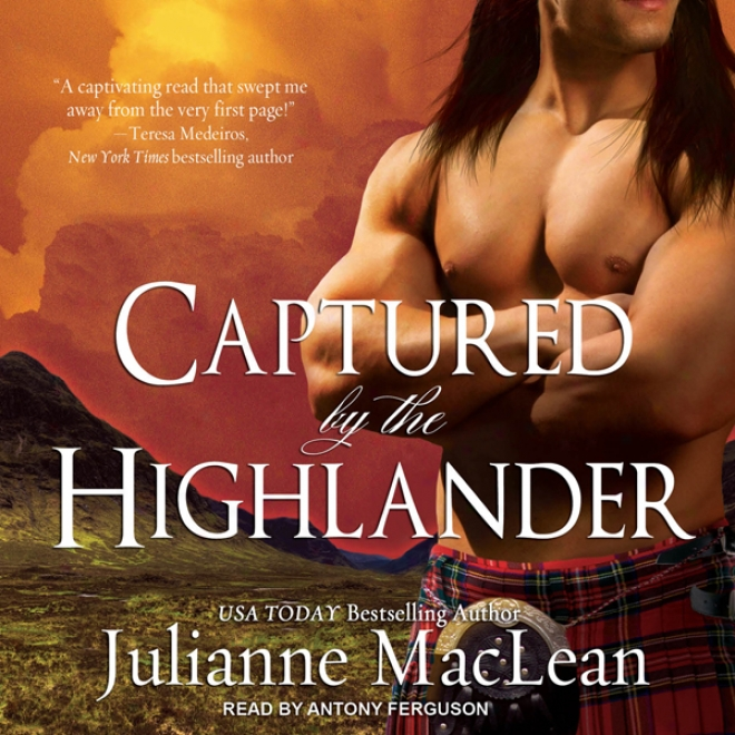Captured By The Highlander: Highlander Series #1 (unabridged)