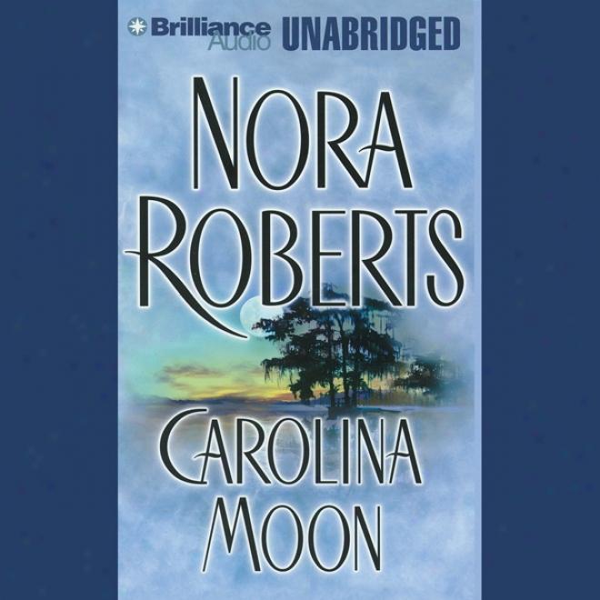 Carolina Moon (unabridged)