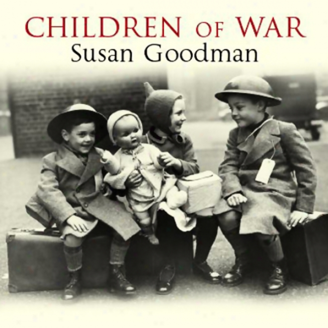 Children Of Wqr: The Second World War Through The Eyes Of A Generation (unabridged)