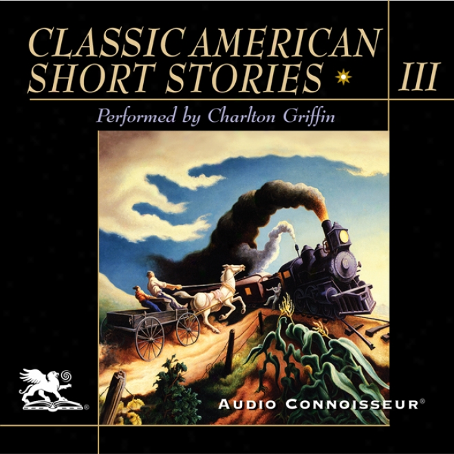 Elegant American Short Stories, Volume 3 (unabridged)