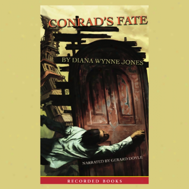 Conrad's Fate: The Worlds Of Chrestomanci (unabridged)