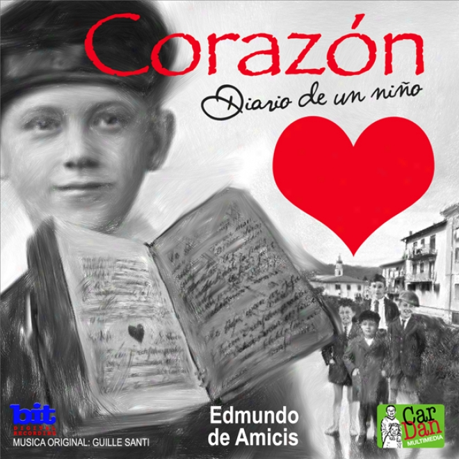Corazon: Diario De Un Ni?o