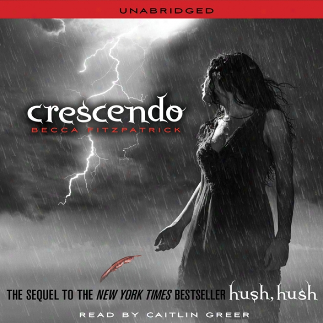 Crescendo: Hush, Hush Trilogy, Book 2 (unabridged)