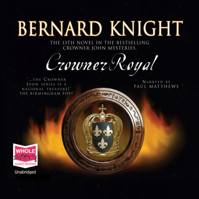 Crowner Royal (unabridged)
