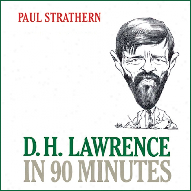 D. H. Lawrence In 90 Minutes (unabridged)