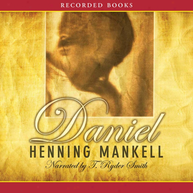 Daniel (unabridged)