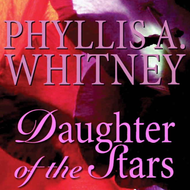 Daughter Of The Stars (unabridged)