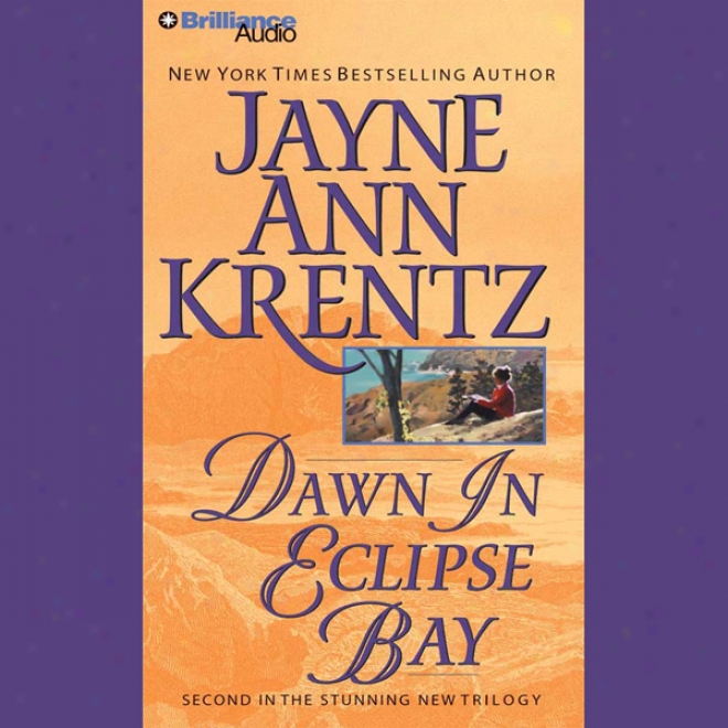 Dawn In Throw into the shade Bay: Eclipse Bay Series #2