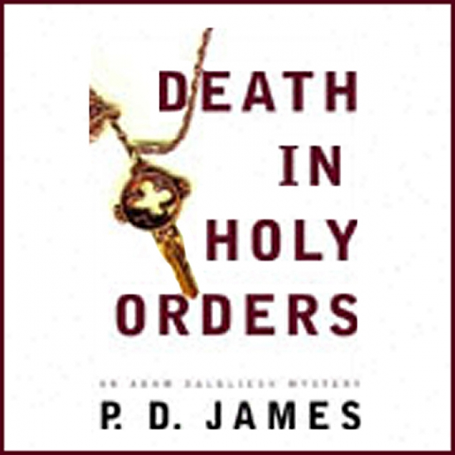 Death In Holy Orders (unabridged)