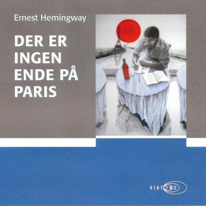 Der Er Ingen Ende P? Paris [there Is None End In Paris] (unabridged)