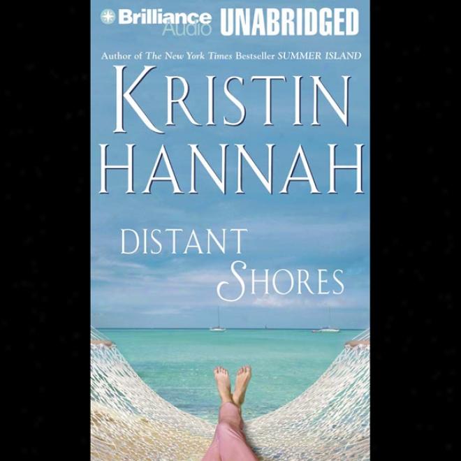 Distant Shores (unabridged)