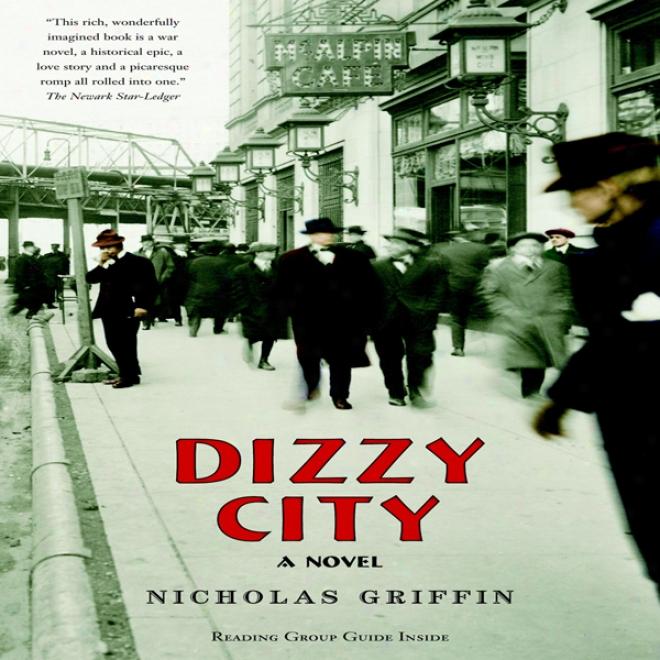 Dizzy City: A Novel (unabridhed)