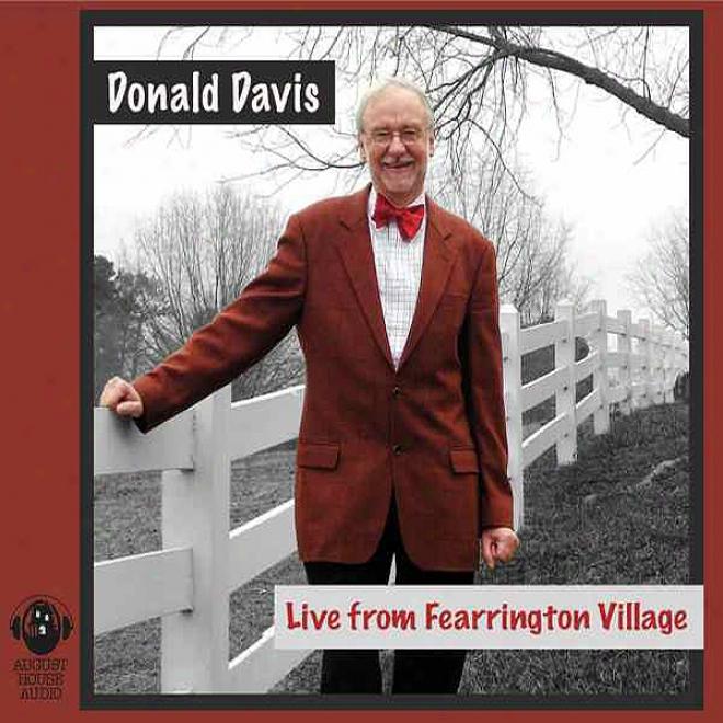 Donald Davis Live From Fearrington Village (unabridged)