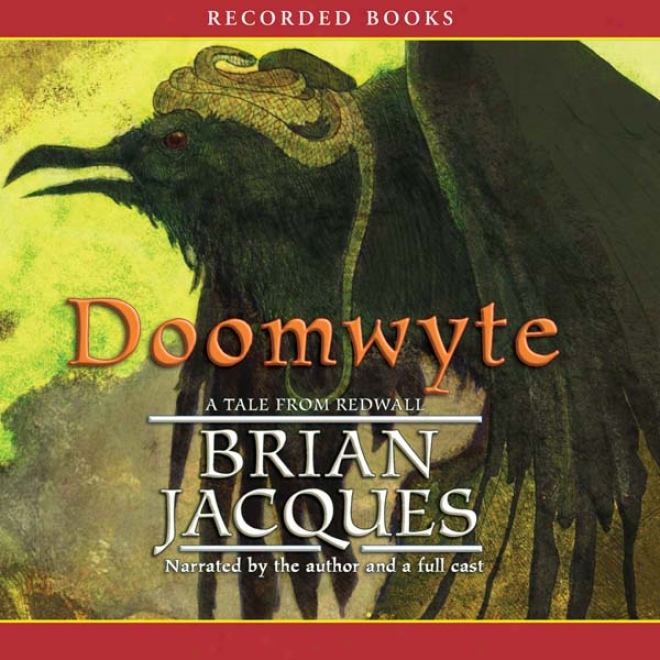 Doomwyte: A Novel Of Redwall (unabridged)