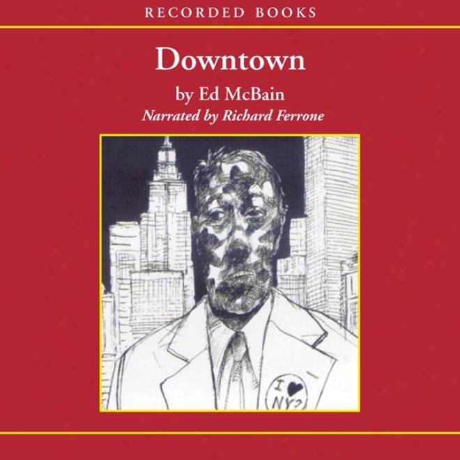 Downtown (unabridged)