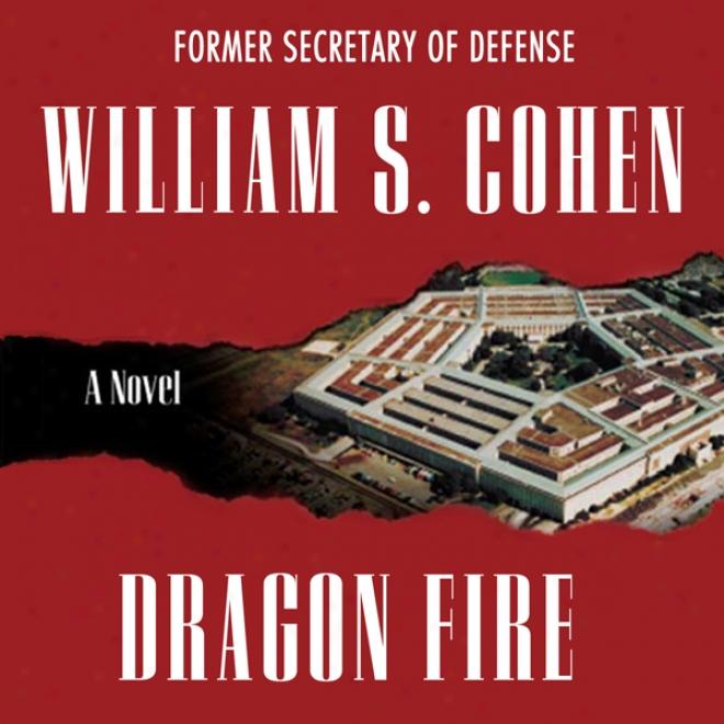 Dragon Firw: A Novel