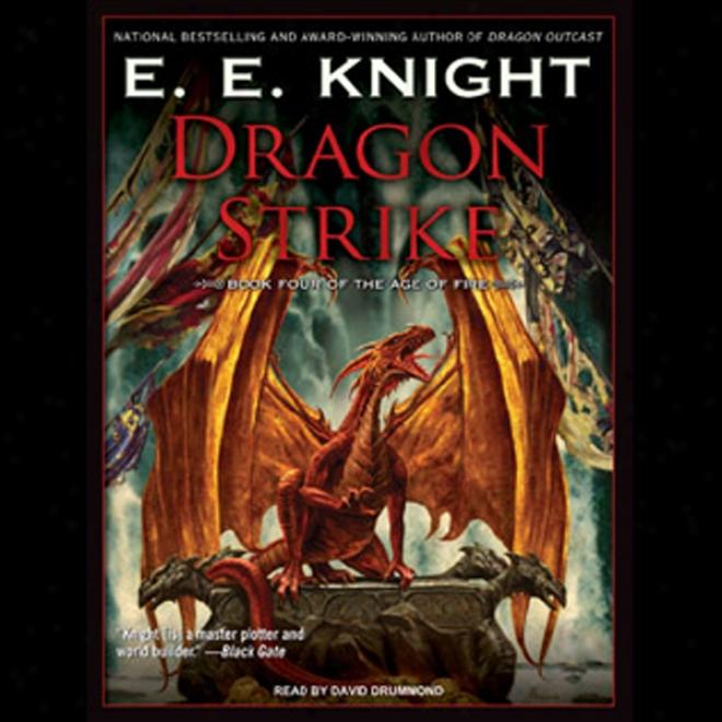 Dragon Steike: Age Of Fire, Book 4 (unabridged)