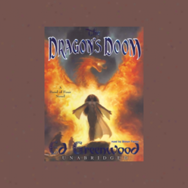 Dragon's Doom: Band Of Four, Book 4 (unabridged)