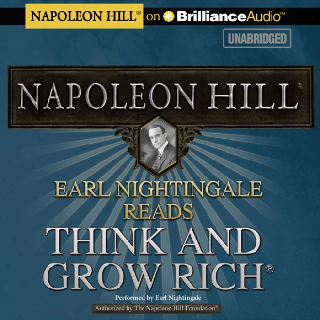 Earl Nightingale Reads Think And Vegetate Rich (unabridged)