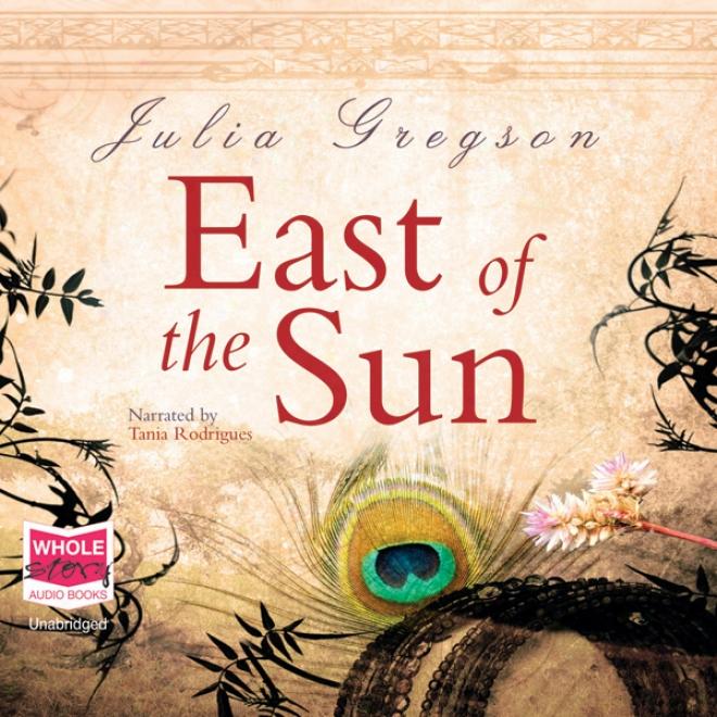 East Of The Sun (unabridged)