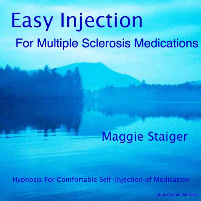Easy Injection For Multiple Sclerosis Medications: Hypnosis For Comfortable Self-injection