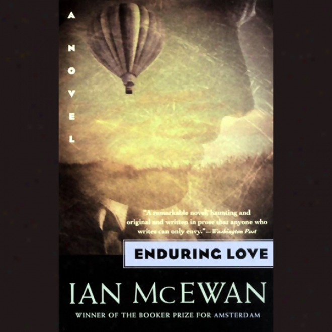 chapter one enduring love ian mcewan In this chapter, ian mcewan really pulls out all the stops in authoring terms, to capture the reader entirely and drag them into the near-real images conjured up in this opening.