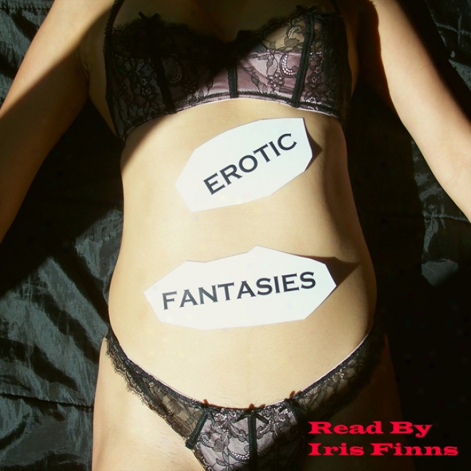 Erotic Fantasies (unabridged)