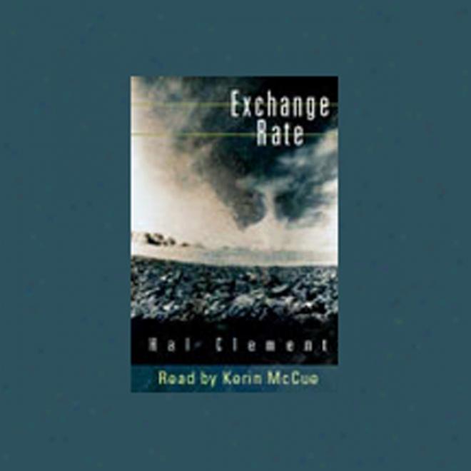 Exchange Rate (unabridged)
