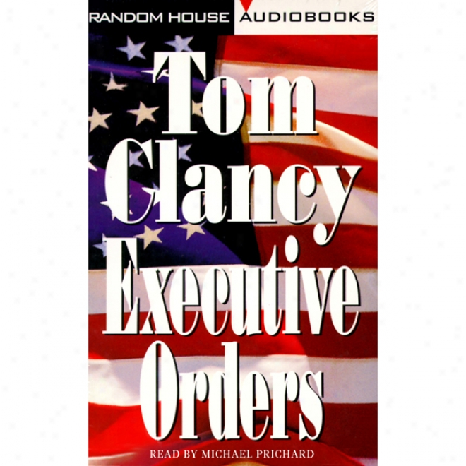 Executive Orders (unabridged)