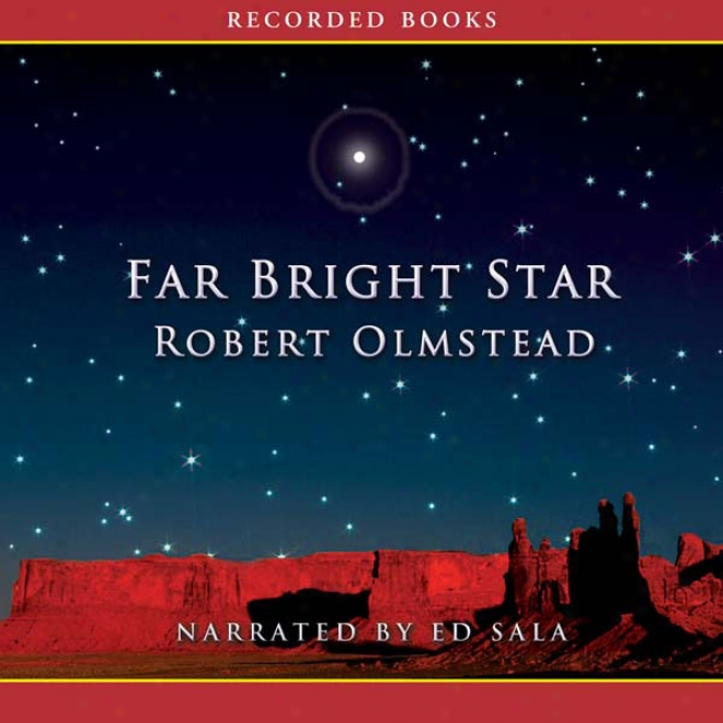 Far Bright Stae (unabridged)