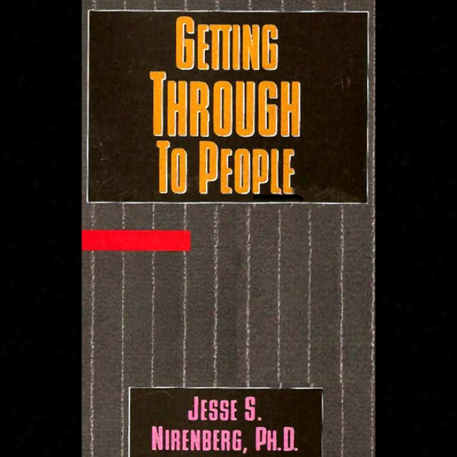 Getting Through To People (unabridged)