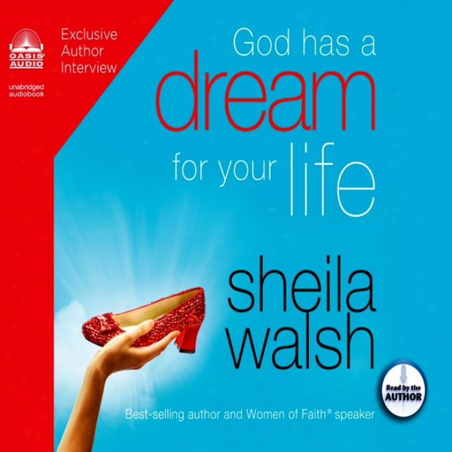 God Has A Dream For Your Life (unabridged)