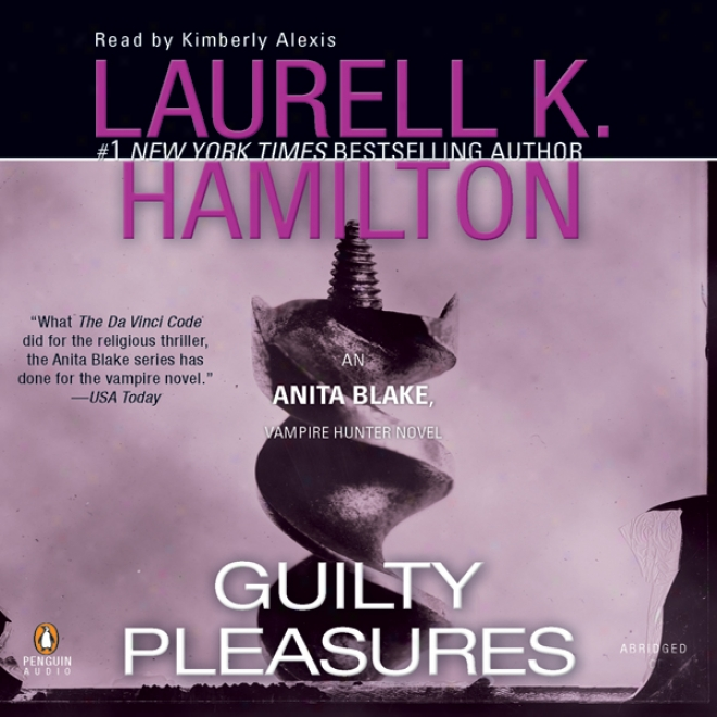 Guilty Pleasures: Anita Blake, Vampire Hound, Book 1 (unabridged)