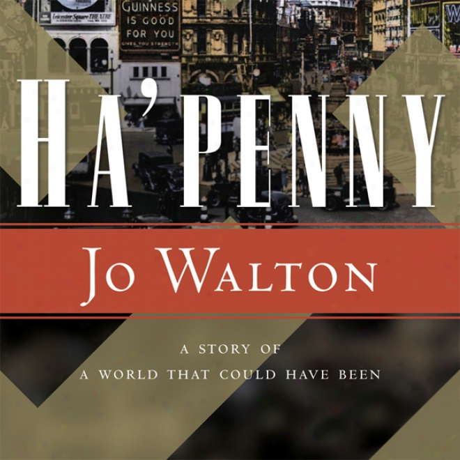 Ha'penny: Small Change, Book 2 (unabridged)