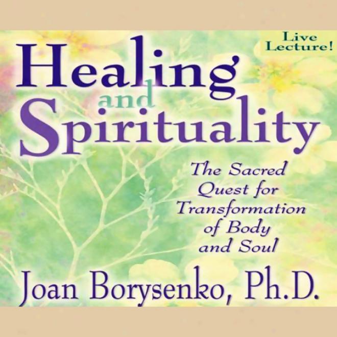 Healing And Spirituality
