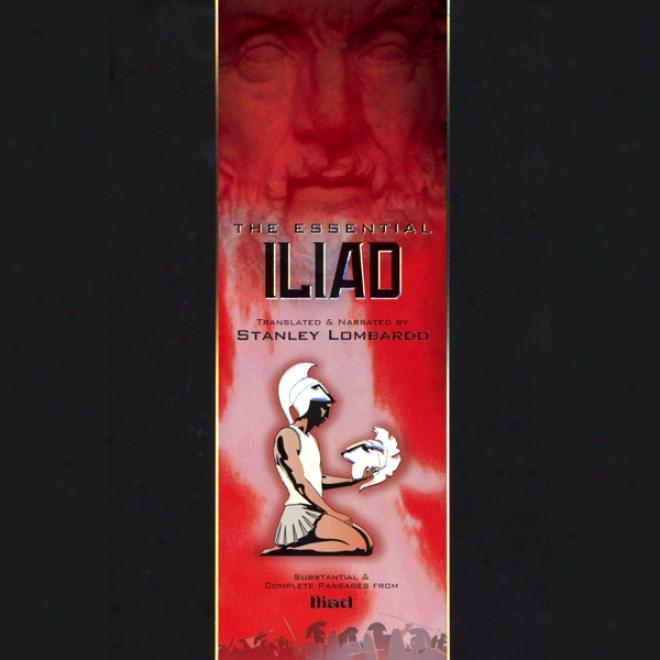 Homer: The Essential Iliad