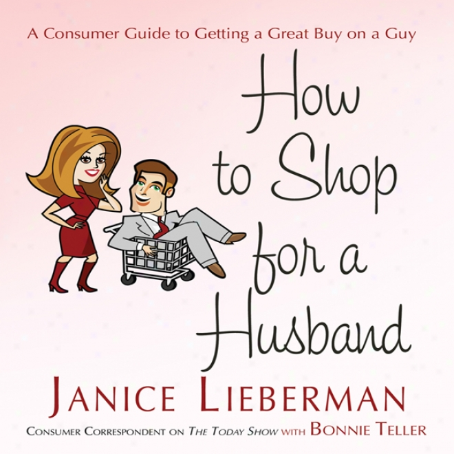 How To Shop For A Husband (unabridged)