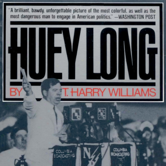 Huey Long (unaridged)