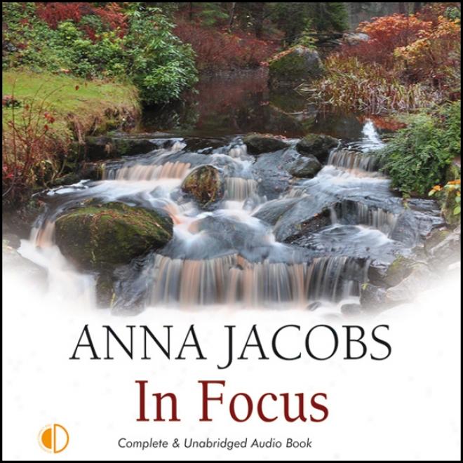 In Focus (unabridged)