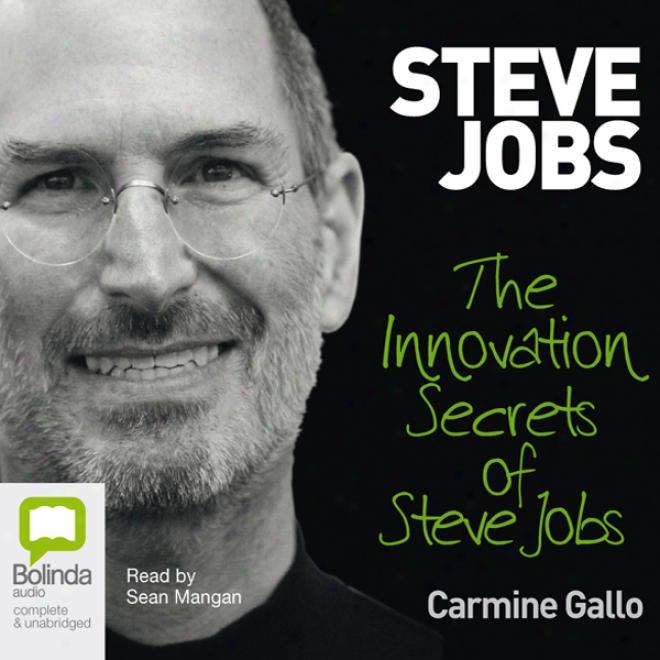 Innovation Secrets Of Steve Jobs (unabridged)