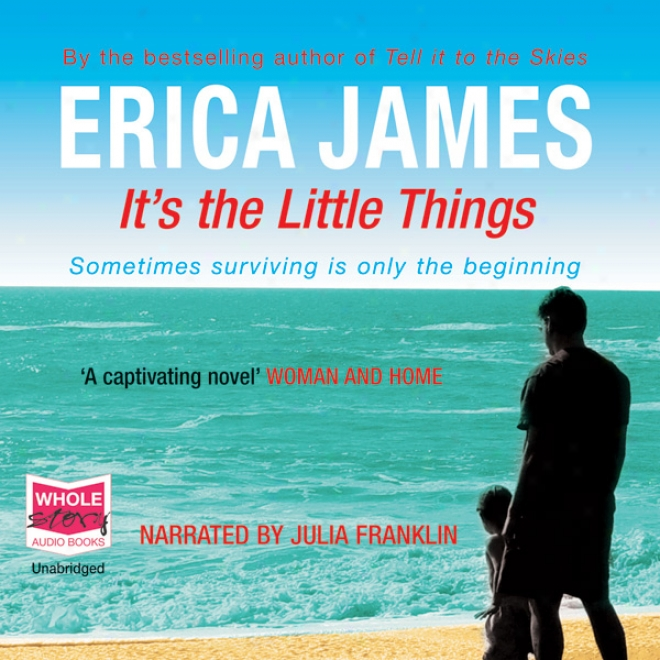 It's The Little Things (unabridged)