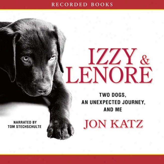 Izzy And Lenore (unabridged)