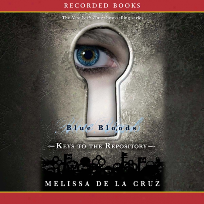 Keys To The Repository: A Blue Bloods Book (nabridged)